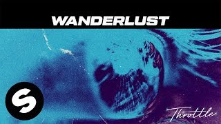 Throttle - Wanderlust (Official Audio)