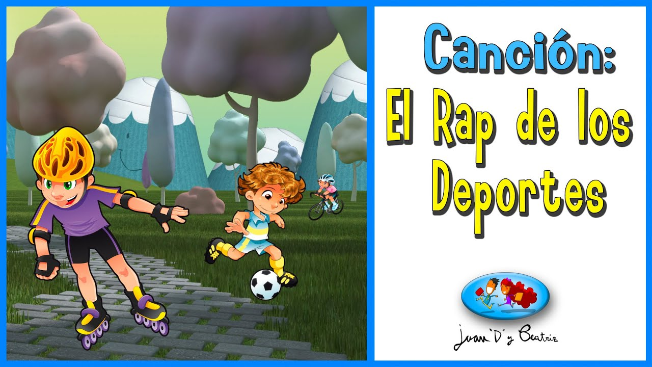 Canciones Infantiles - El Rap de los Deportes ♪♪