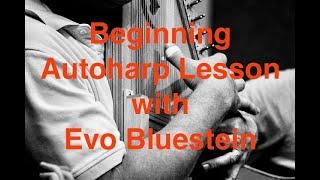First Autoharp Lesson, with Evo Bluestein