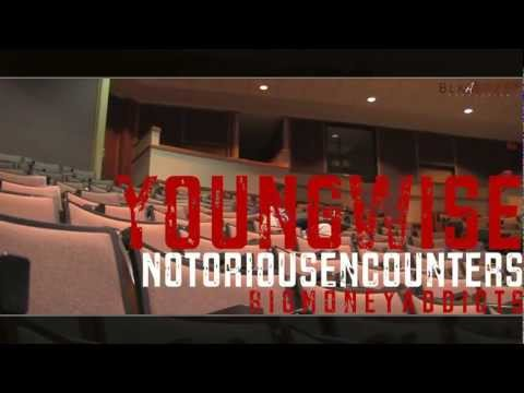 "Young Wise -""Notorious Encounters"""