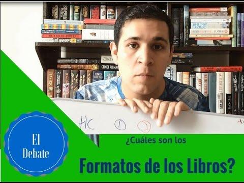 El Debate || ¿Cuáles son los formatos de los libros? - EstoNoEsUnSpoiler
