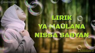 YA MAULANA - NISSA SABYAN (Lirik)