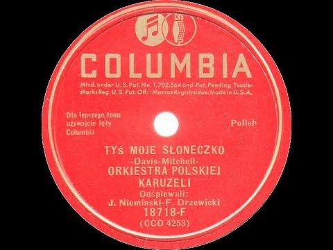 Polish 78rpm recordings, 1941. COLUMBIA 18718-F. Tyś moje słoneczko / Szedł chłop z roboty