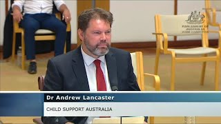 Family Law Inquiry: Child Support Australia Gives Evidence