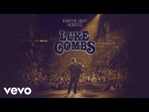 Luke Combs - Beautiful Crazy (Acoustic (Audio))