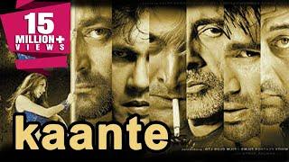 Kaante (2002) Full Hindi Movie | Amitabh Bachchan, Sanjay Dutt, Sunil Shetty, Mahesh Manjrekar