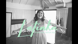 Download lagu Latinka Sempurna Untuk Ada Mp3