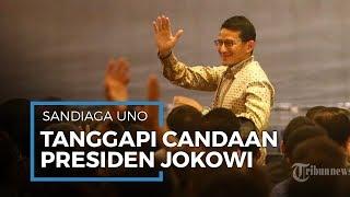 Tanggapan Sandiaga Uno setelah Disinggung Presiden Jokowi Jadi 'Penggantinya' di Pilpres 2024
