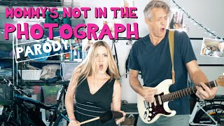 Mommy's Not In The Photograph - Def Leppard Parody