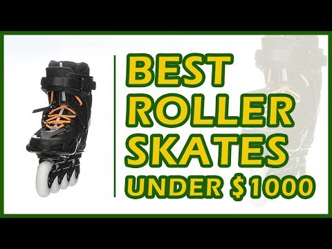 10 Best Roller Skates Reviews 2018