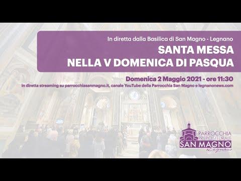 In diretta streaming dalla Basilica di Legnano la messa nella V Domenica di Pasqua