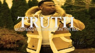 [FREE]🔥 MoneyBagg Yo x Young Dolph Type Beat 2018 ''Truth'' (Prod. By T&EBeats)