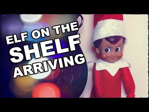 How Does Elf On The Shelf Arrive For The First Time?