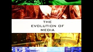The Evolution of Media: A Project in MIL