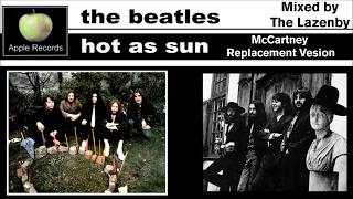 The Beatles - Hot As Sun (McCartney's Replacement Version)