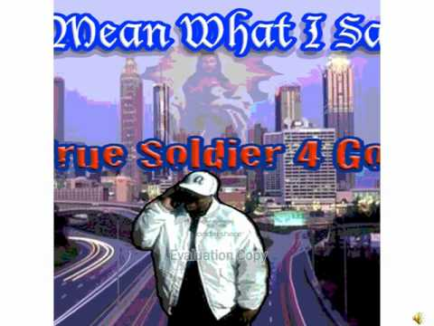 THE LORD IS MY SHEPHERD/ TRUE SOLDIER 4 GOD.wmv
