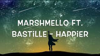 Marshmello, Bastille   Happier (1 Hour)