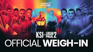 KSI vs. Logan Paul 2 Weigh In  [OFFICIAL LIVE STREAM]