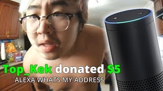 VIEWERS MAKE ALEXA LEAK MY ADDRESS - Alexa Text to Speech