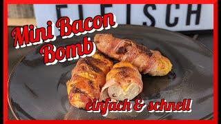 Mini Bacon Bomb - 4 Zutaten - ganz einfach - ganz lecker