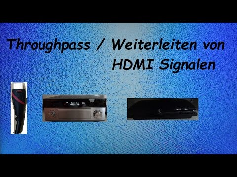 HDMI Steuerung HDMI Signale durschschleifen Throughpass Pass Through