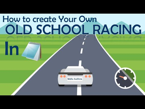 How to create your own Old School Car Racing Game in notepad   #WithMe