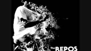 The Repos - Flame Still Burns/Put It Aside
