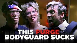 This Purge Bodyguard Sucks (CH Does the Purge)