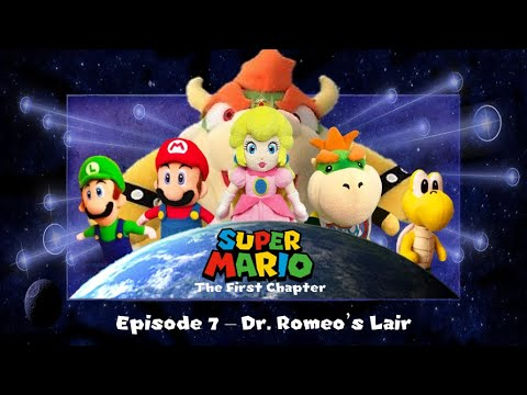 Super Mario: The First Chapter - Episode 7 - Dr. Romeo's Lair
