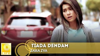 Gambar cover Zara Zya - Tiada Dendam (Official Music Video)
