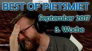 BEST OF PIETSMIET [FullHD|60fps] - September 2017 - 3. Woche