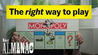 The right way to play Monopoly