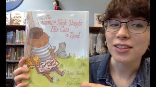 Virtual Story Time with Miss Abbey – The Summer Nick Taught His Cats to Read