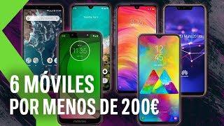6 Móviles por MENOS de 200€ en 2019