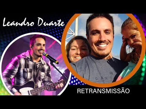 QUAL A MISSO do MINISTRO DE LOUVOR | Leandro Duarte Retransmisso AO VIVO #05