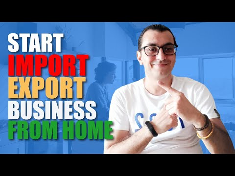 , title : 'HOW TO START AN IMPORT/EXPORT BUSINESS FROM HOME 2021 (STEP BY STEP) / INTERNATIONAL TRADE