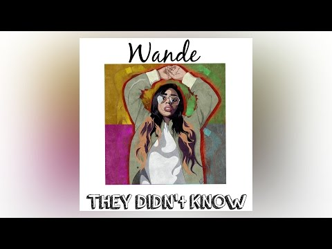Wande - They Didn't Know