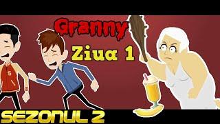 GRANNY - ZIUA 1 (Sezonul 2) #ParodieAnimata
