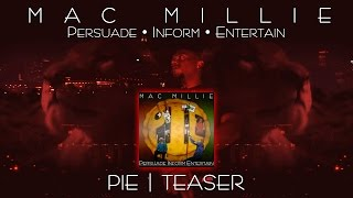 Mac Millie | PIE - TEASER | Persuade • Inform • Entertain