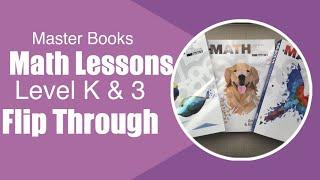 Math Lessons For A Living Education Level K & Level 3 - Master Books Curriculum Flip Thru