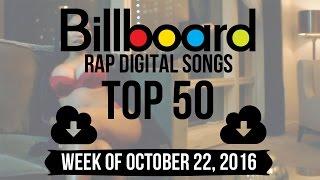 Top 50 - Billboard Rap Digital Songs | Week of October 22, 2016
