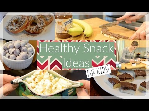 Video Healthy + Yummy Snack Ideas For Kids ♡ NaturallyThriftyMom