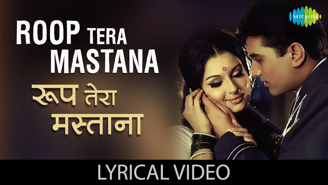 Roop Tera Mastana Song Lyrics in Hindi ,Roop Tera Mastana Song Lyrics ,Roop Tera Mastana Song Lyrics in English