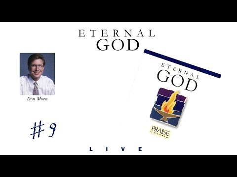 Don Moen- Eternal God (Full) (1990)