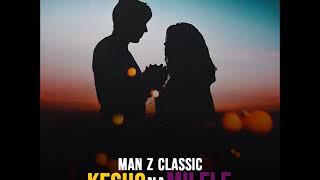 Man Z Classic KESHO NA MILELE OFFICIAL AUDIO 2018