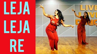#lejalejare LEJA LEJA/ DHVANI BHANUSHALI/ WEDDING DANCE/ GIRLS DANCE/ RITU