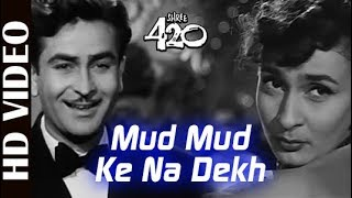 Mud Mud Ke Na Dekh - HD VIDEO | Shree 420 |Raj Kapoor & Nargis | Asha Bhosle |Bollywood Classic Song
