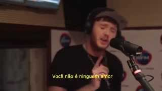 James Arthur - You're nobody 'til somebody loves you ( Tradução Pt-Br )