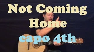 Not Coming Home (Maroon 5) Guitar Lesson Easy Strum Chords Licks How to Play Tutorial Capo 4th