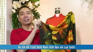 Áo dài Đỗ Trịnh Hoài Nam chất liệu vải Lụa Satin